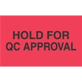 #DL3501  3×5″  Hold For QC Approval Label $13.91/piece