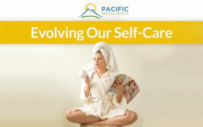 Evolving our self-care