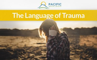 The Language of Trauma