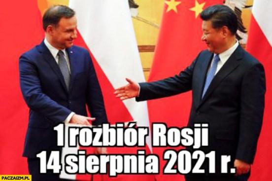 Pierwszy rozbiór Rosji 14 sierpnia 2021 Duda prezydent Chin - Paczaizm.pl