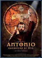 Locandina Antonio, guerriero di Dio