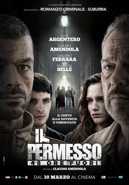 Locandina italiana Il permesso - 48 ore fuori