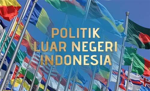 Politik Luar Negeri Indonesia Bebas Aktif