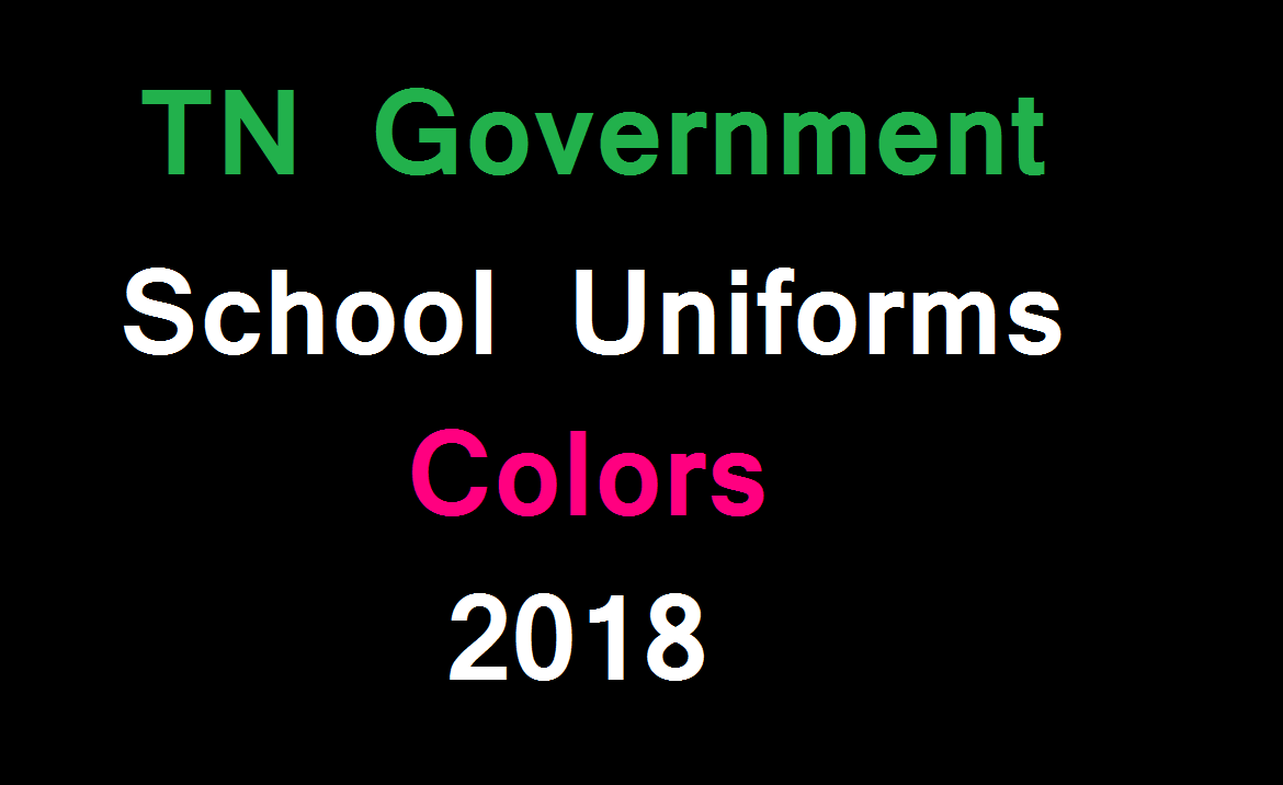 TN Government School Uniforms Colors 2018