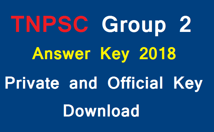TNPSC Group 2 Answer Key 2018 Private and Official Key Download