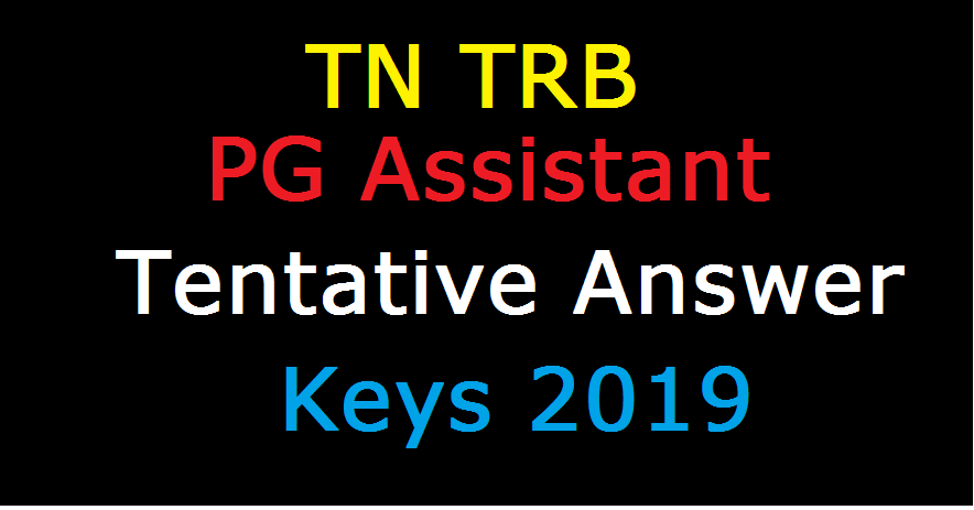 TN TRB PG Assistant Tentative Answer Keys 2019
