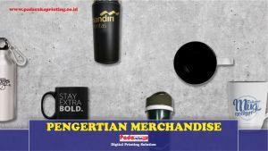 Apa Itu Merchandise serta Manfaatnya untuk Anda?