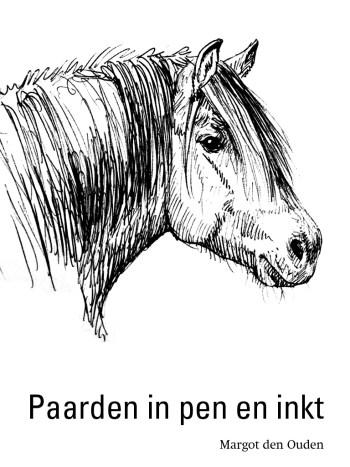 paarden in pen en inkt margot den ouden