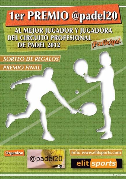 primer premio padel20 1er Premio @padel20 a los mejores jugador/a Circuito Pro. #padel 2012