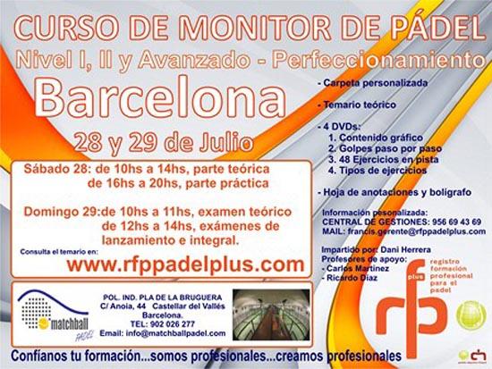 CURSO DE MONITOR Barcelona WEB Monitor de #Padel Nivel iniciación I, II y Avanzado-Perfeccionamiento. Por Dani Herrera