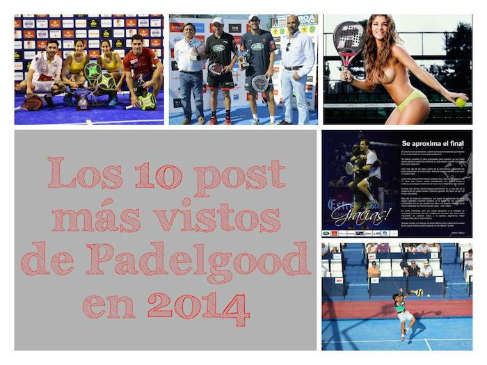 Los post mas vistos de padelgood 2014