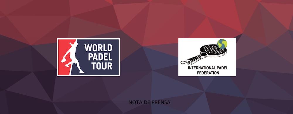 Acuerdo entre World Padel Tour y la Federación Internacional de Pádel