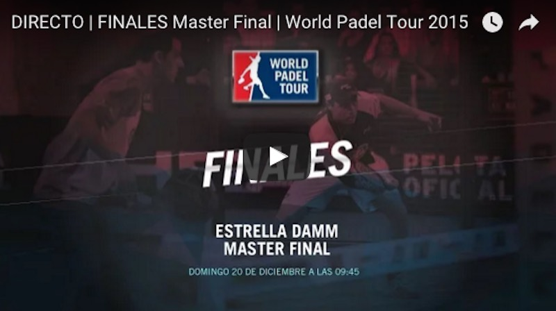 Finales en directo y online Master Final World Padel Tour 2015