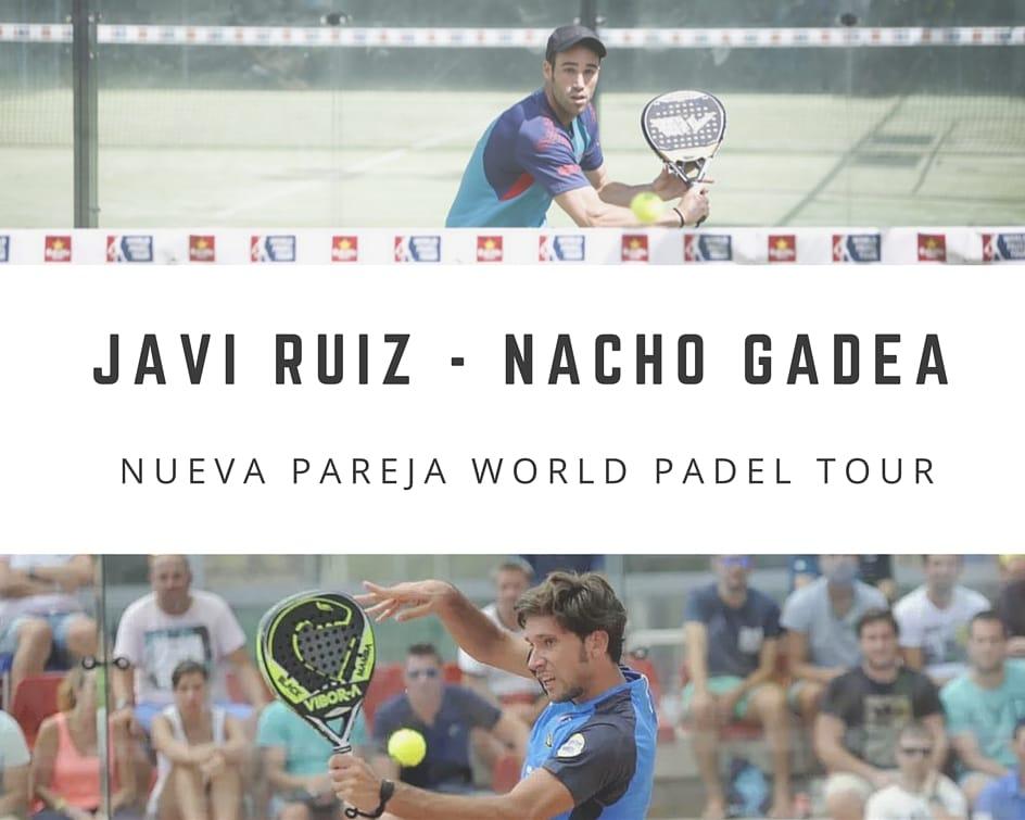 Javi Ruiz - Nacho Gadea, nueva pareja World Padel Tour
