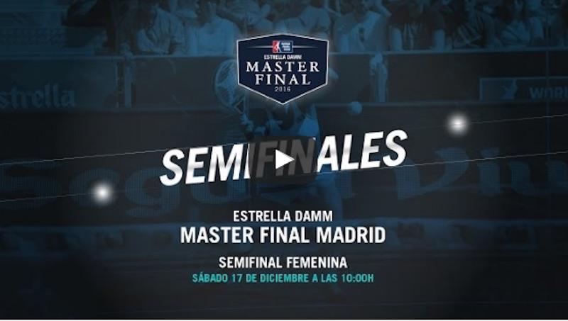 Semis femenina Master WPT 2016 Partidos completos Máster Final WPT 2016