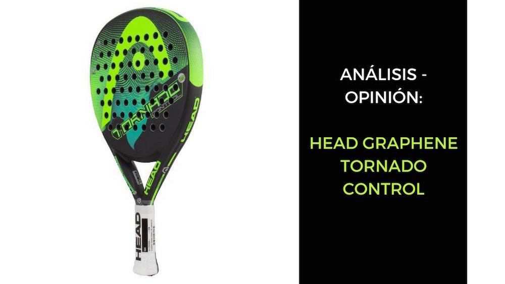 Head Graphene Tornado Control Análisis y opinión Head Graphene Tornado Control