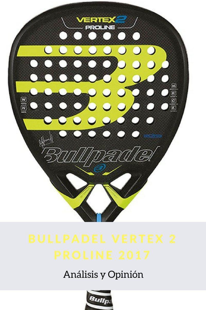 BULLPADEL VERTEX 2 PROLINE 2017