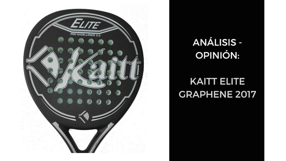 KAITT ELITE GRAPHENE 2017 Análisis y Opinión KAITT ELITE GRAPHENE 2017