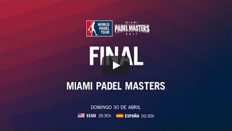 FInal streaming Miami 2017 Paquito Navarro y Sanyo Gutiérrez campeones del Miami Padel Master