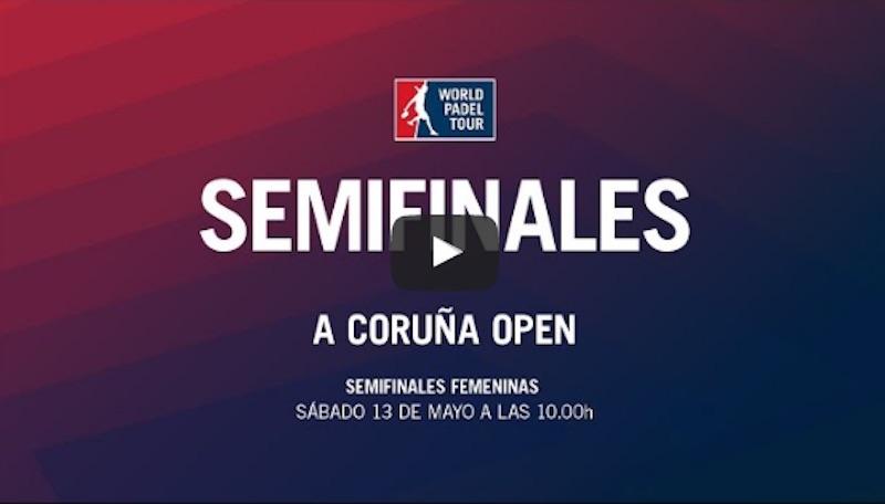 Semifinales WPT Coruña femeninas 2017 directo 1 Partidos completos World Padel Tour A Coruña 2017