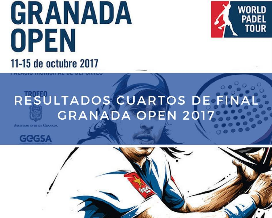 Resultados cuartos de final World Padel Tour Granada 2017