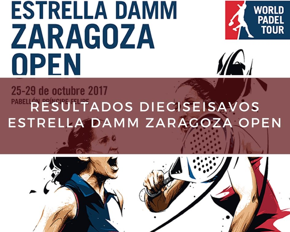 Resultados dieciseisavos de final World Padel Tour Zaragoza 2017