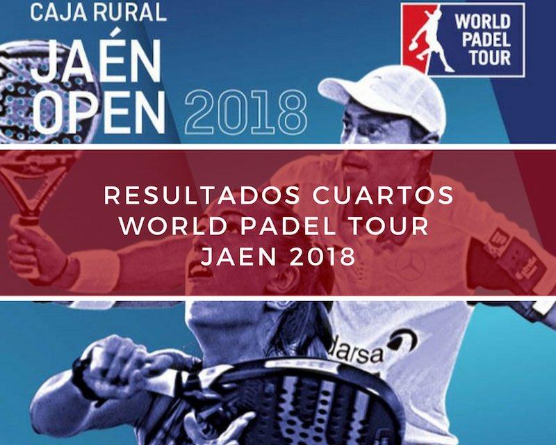 Resultados cuartos de final World Padel Tour Jaén 2018