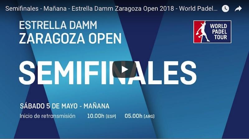 Semifinales online WPT Zaragoza 2018 Partidos completos World Padel Tour Zaragoza 2018