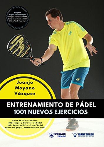 Entrenamiento de Pádel 1001 nuevos ejercicios Libros Padel