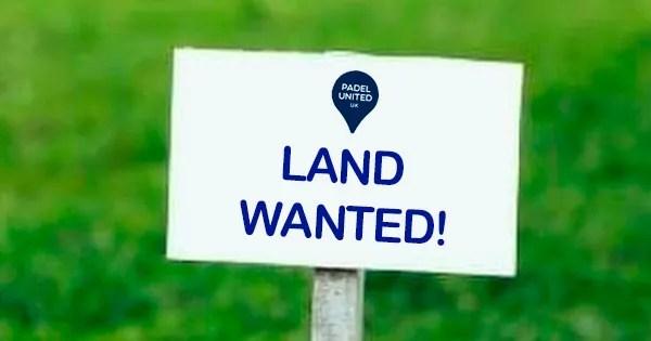 Padel land wanted