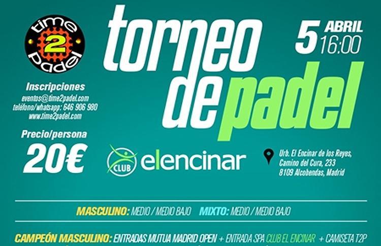 Cartel del Torneo de Time2Pádel en El Encinar