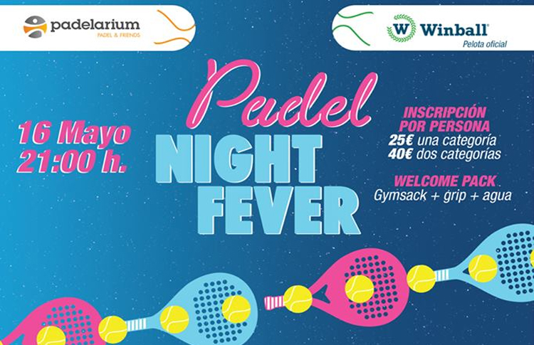 Llega la disputa del I Padel Night Fever