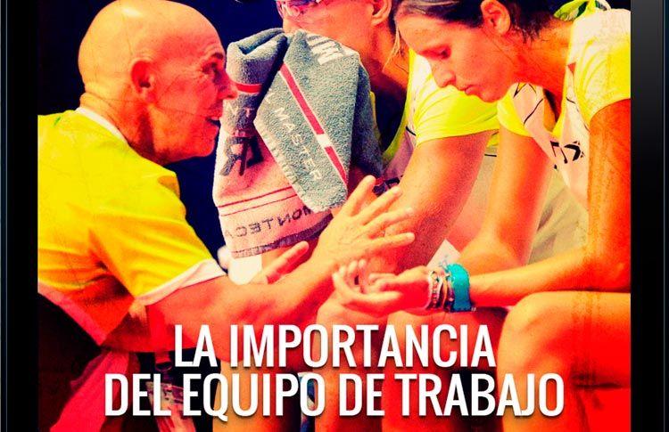 La importancia del equipo de trabajo, por Óscar Lorenzo
