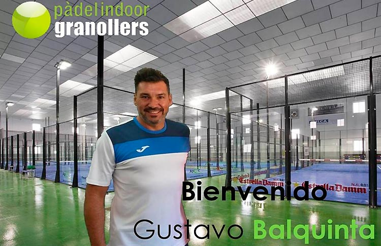 Pádel Indoor Granollers abre sus puertas a la nueva aventura de Gustavo Balquinta