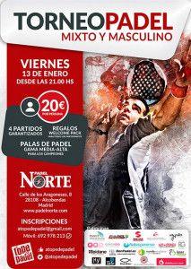 Cartel del Torneo de A Tope de Pádel en las pistas de Pádel Norte