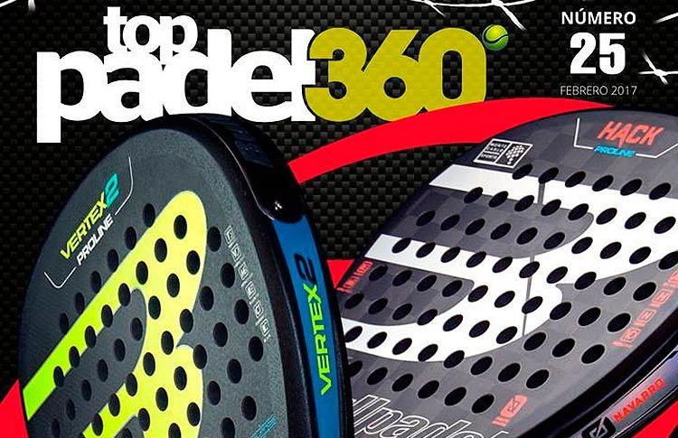 Descubre el número 25 de la Revista Top Pádel 360