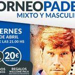 Plakat des Turniers A Tope de Pádel an den Hängen von Pádel Norte