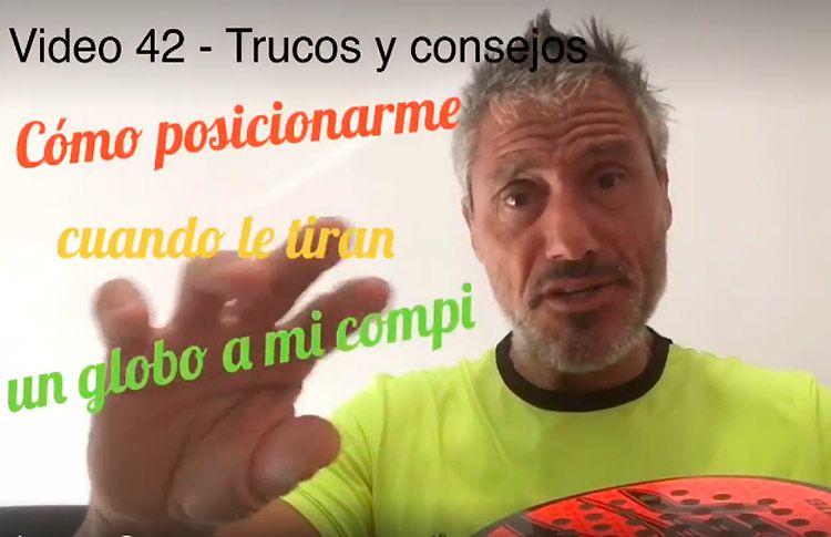 Consejos-trucos de Miguel Sciorilli (42): Donde ubicarme cuando lanzan un globo al compañero