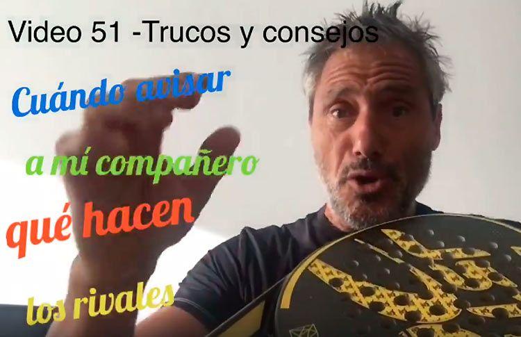 Consejos-trucos de Miguel Sciorilli (50): Avisar al compañero de lo que hacen los rivales