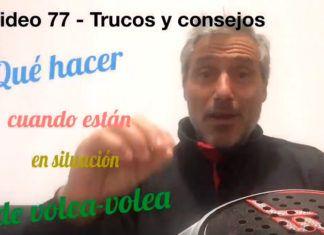 Consejos-trucos de Miguel Sciorilli (77): Qué hacer en la situación de volea-volea