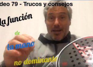 Consejos-Trucos de Miguel Sciorilli (79): Qué hacer con la mano no dominante