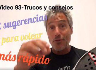 Consejos-Trucos de Miguel Sciorilli (93): Dos sugerencias para volear más rápido