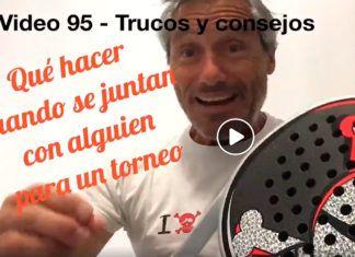 Consejos-Trucos de Miguel Sciorilli (95): Sugerencias cuando nos unimos a alguien para disputar un torneo
