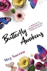 Butterfly Awakens MEG NOCERO