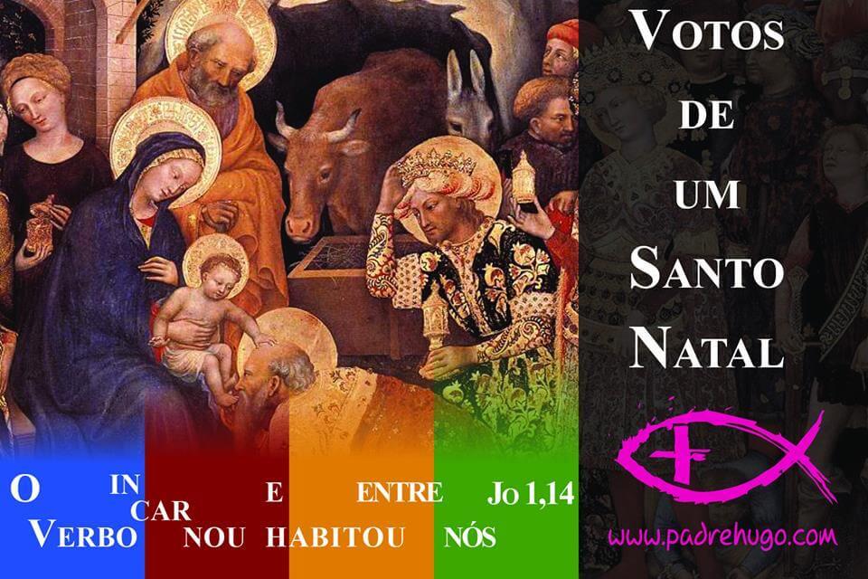 Mensagem de Natal 2013 do Padre Hugo Martins