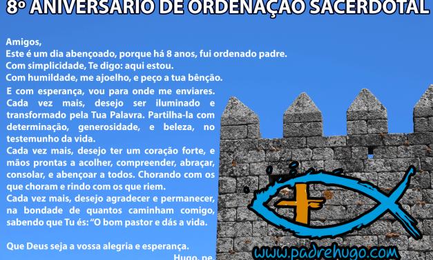 8º ANIVERSÁRIO DE ORDENAÇÃO SACERDOTAL