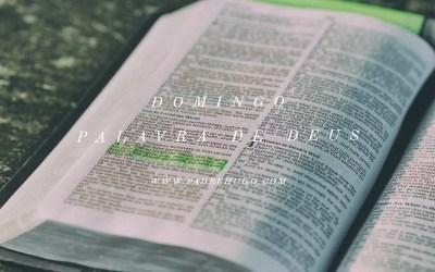 3º Domingo do Tempo Comum – Dia da Palavra de Deus, início da Semana do Consagrado