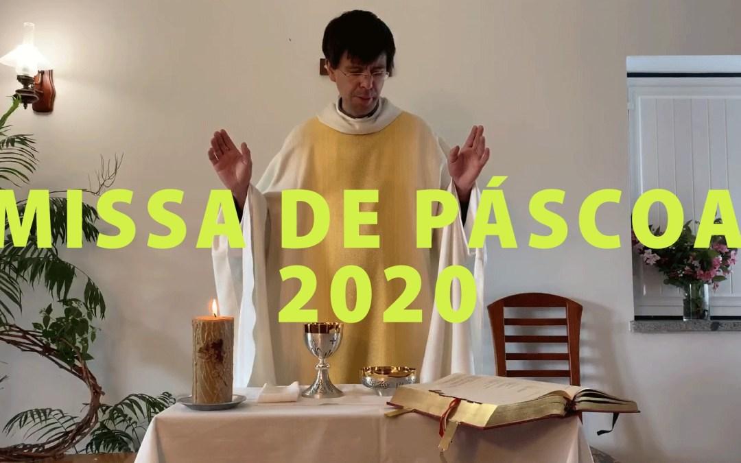 MISSA DE PÁSCOA 2020