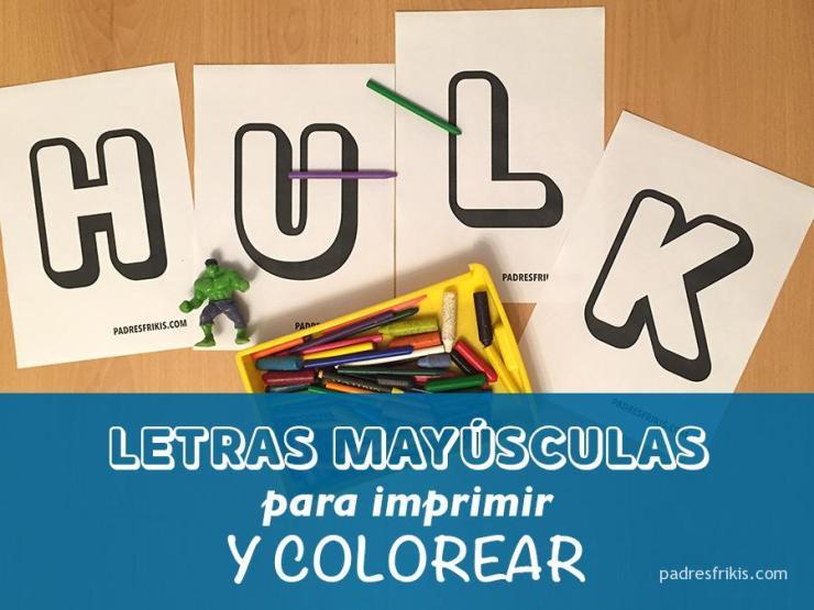 Plantillas De Letras Mayúsculas Grandes Para Imprimir Y Colorear Padres Frikis