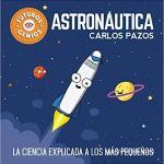 Astronáutica (Futuros Genios):